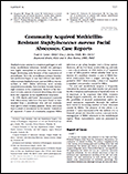 Community Acquired Methicillin-Resistant Staphylococcus
